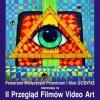 Zapraszamy na II Przegląd Filmów Video ART