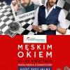 Spotkaj się ze stylistami mody męskiej w pilskim Atrium Kasztanowa!