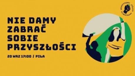 Protest Tysięcy Miast w Pile – Młodzieżowy Strajk Klimatyczny