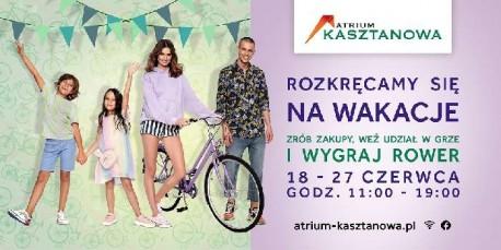 Rozkręć się na wakacje z Atrium Kasztanowa!