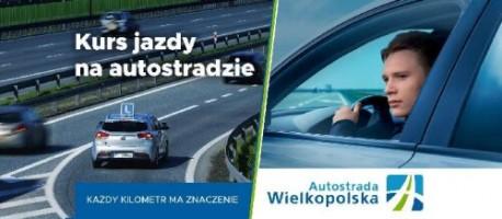 Naucz się jeździć pewnie i bezpiecznie z Autostradą Wielkopolską