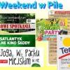 Co robić w Pile w weekend?
