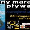Zapraszamy na Andrzejkowe Lanie Wody do pilskiego Aquaparku