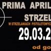 Prima Aprilisowe Zawody Strzeleckie