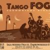 Koncert TANGO FOGG – zapomniana piosenka w Pile